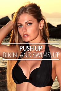 Push up bikini and swimsuit